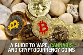 A Guide to Vape, Cannabis and Cryptocurrency Coins